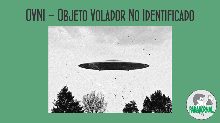 OVNI - Objeto Volador No Identificado